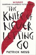 The_knife_of_never_letting_go_-_chaos_walking_-_book_one_-_patrick_ness__may_200948109